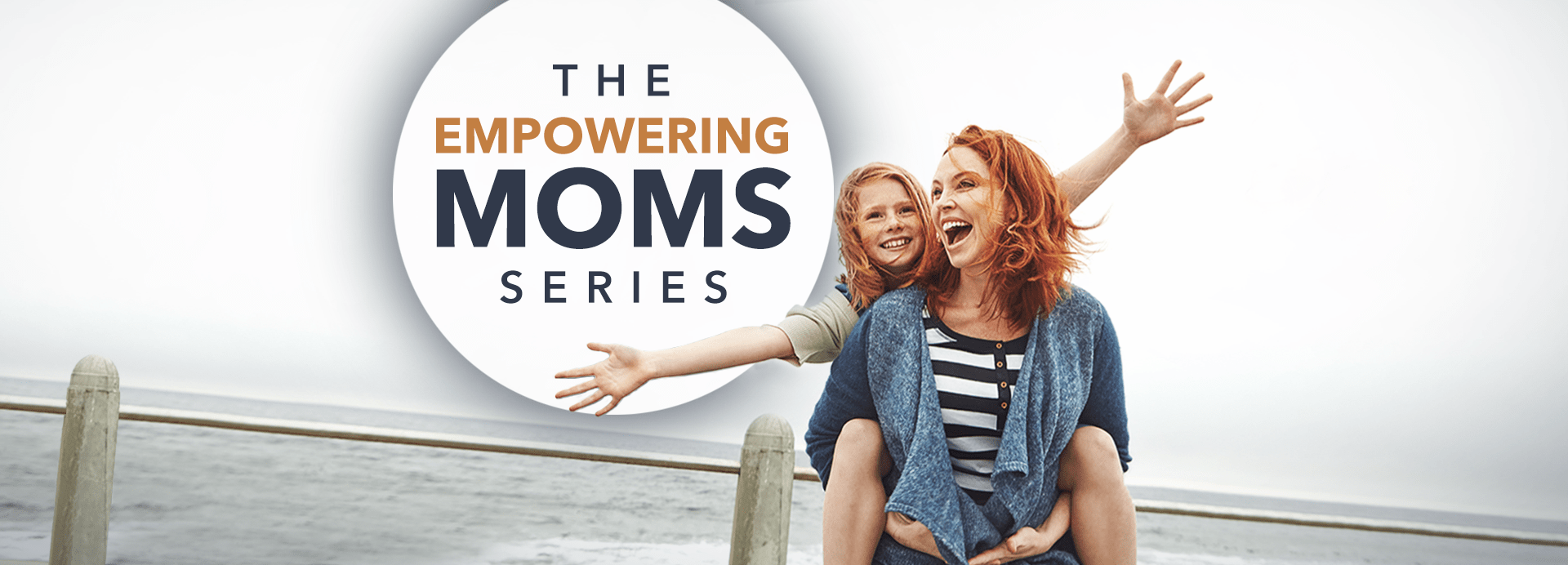 The Empowering Moms Series